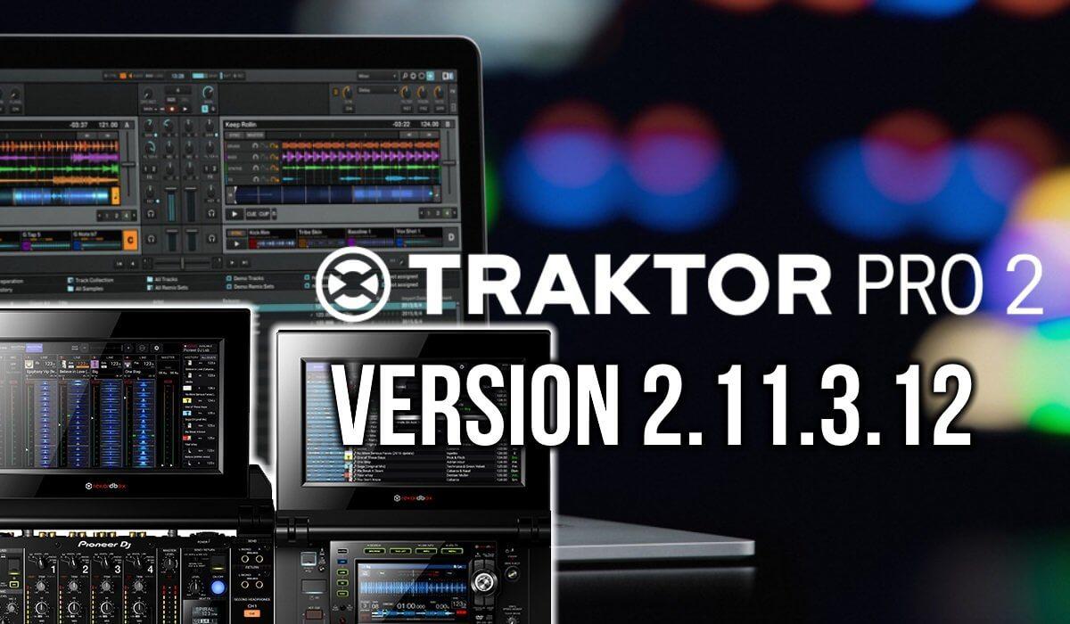 Traktor Pro Version 2.11.3.12 Beta