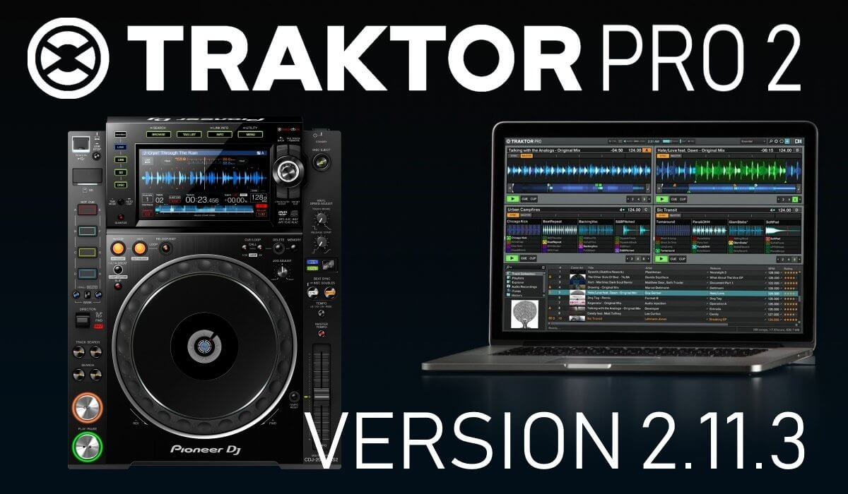 Traktor Pro 2 11 3 Is Available! HID Support For CDJ-2000NX2